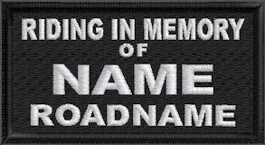 Riding In Memory Of 2 Line with Name and Roadname