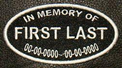 In Memory Of Patch Full Embroidered OVAL with Name and Dates