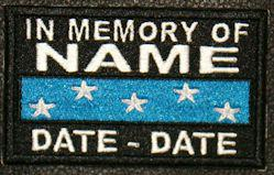 In Memory Of METAL OF HONOR SERVICE RIBBON Full Embroidered with Name and Dates