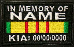 In Memory Of VIETNAM SERVICE RIBBON KIA Full Embroidered with Name and KIA Date