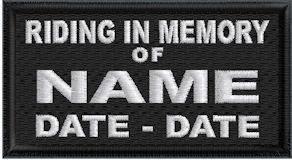 Riding In Memory Of Patch Full Embroidered with Name and Dates
