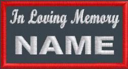 In Loving Memory Name - Polytwill