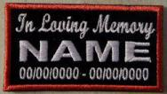In Loving Memory Patch - Name & Dates Full Embroidered