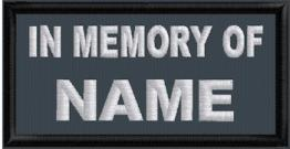 In Memory Name 1 Line Name - Polytwill
