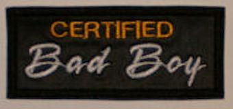 Certified Bad Boy Patch