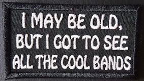 I May Be Old Patch