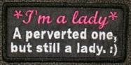 I'm A Lady Patch