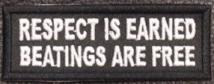 Respect Is Earned Patch
