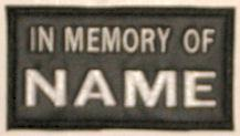 In Memory Of 1 Line High Grade Vinyl (HGV) Patch